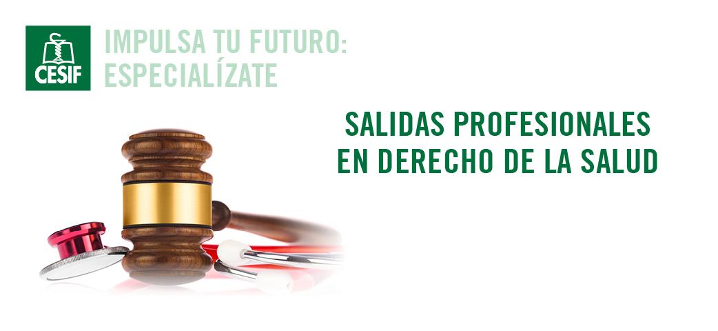 Jornada de Salidas Profesionales derecho sanitario
