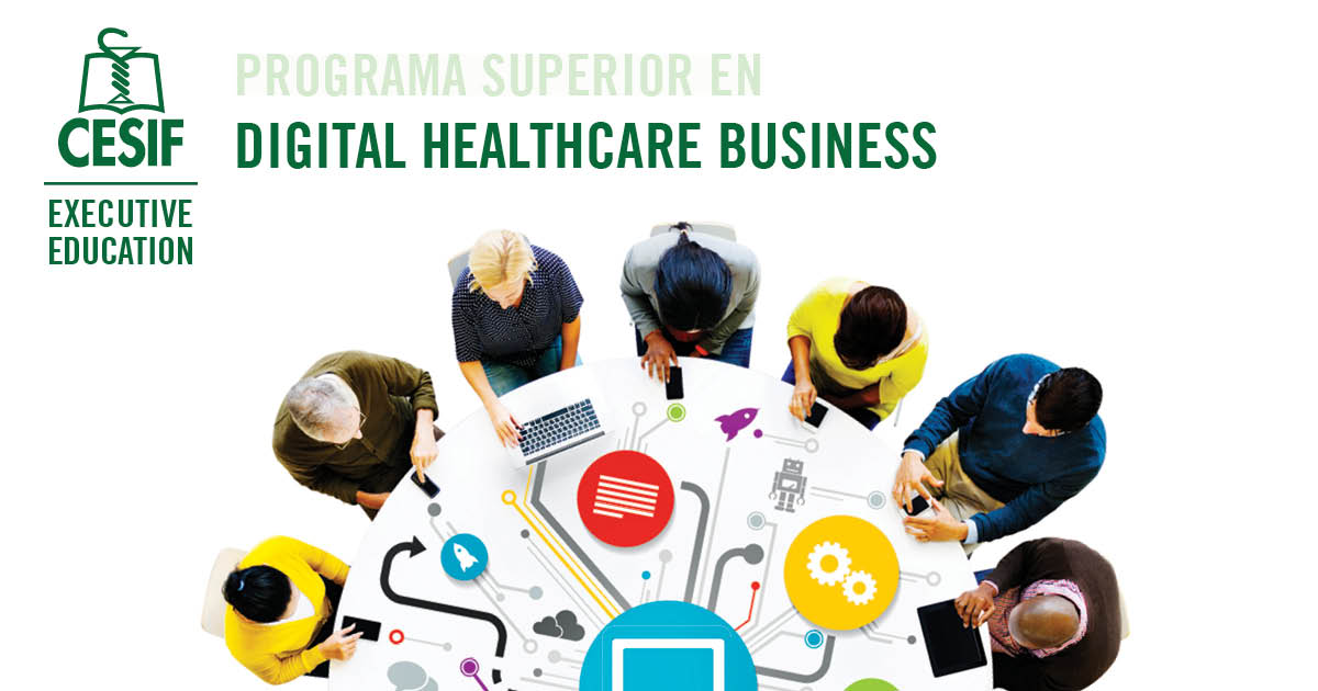 CESIF convoca la II Edición del Programa Superior en Digital Healthcare Business